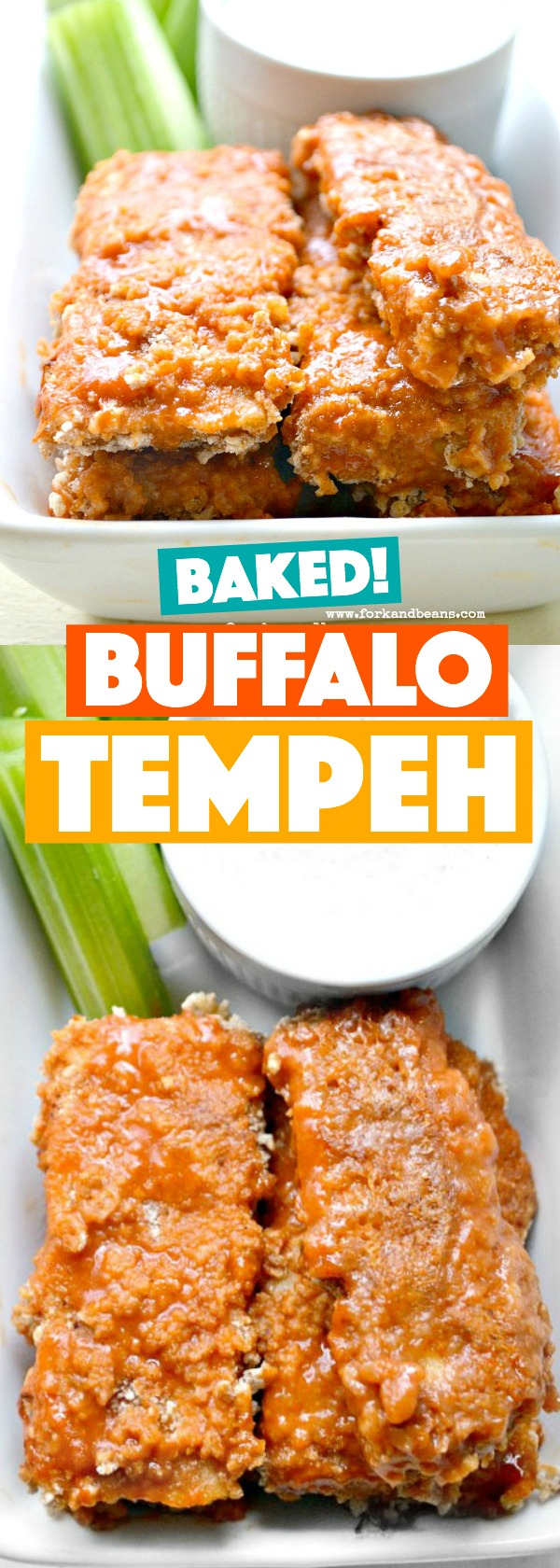 A photo compilation of Baked Buffalo Tempeh Tenders with celery sticks and a vegan blue cheese dressing